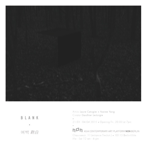 Exhibition ] BLANK, 20.03.2015, Asia Contemporary Art Platform NON ...